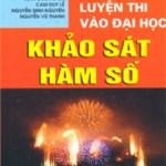 Chuyên đề Khảo sát hàm số – luyện thi Đại học – Trần Văn Hạo