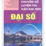 Chuyên đề Đại số – luyện thi Đại học – Trần Văn Hạo