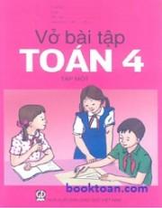 Vở bài tập Toán lớp 4 – Tập 1
