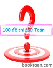 100 đề thi thử THPT Quốc gia 2016 môn toán – Tập 1