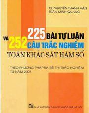 225 Bài Tập Tự Luận Và 252 Bài Tập Trắc Nghiệm Toán Khảo Sát Hàm Số