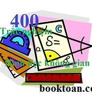 Ngân hàng 400 câu Trắc nghiệm Hình học không gian