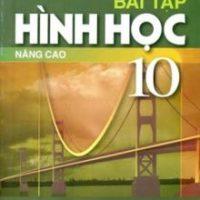Sách Bài tập hình học 10 nâng cao
