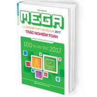 Luyện đề trắc nghiệm môn Toán ôn thi THPT Quốc gia 2017 (Megabook)