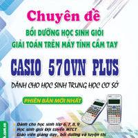 Chuyên đề bồi dưỡng học sinh giỏi giải toán trên máy tính cầm tay Casio