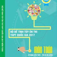 Bộ đề tinh túy ôn thi THPT Quốc gia 2017 môn Toán – Lovebook
