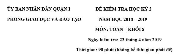 Đề thi HK2 Toán lớp 8 – số 5